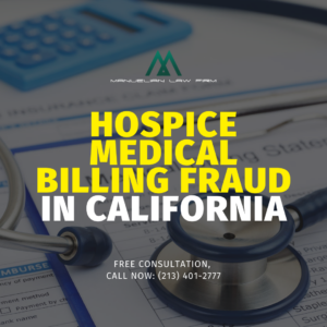 Hospice medical billing fraud california